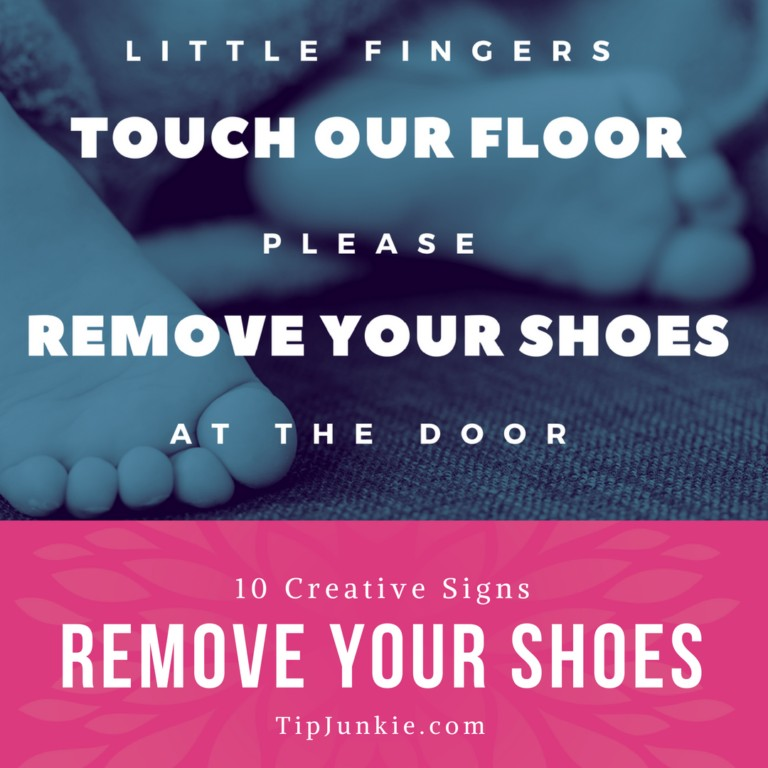 graphic about Please Remove Your Shoes Sign Printable Free called Take away The Sneakers! 10 Innovative Signs or symptoms For Site visitors Suggestion Junkie