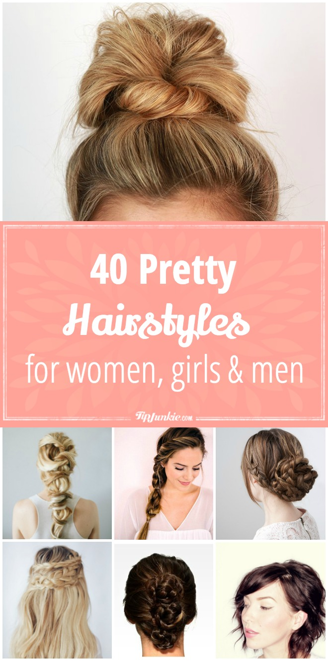 40 Pretty Hair Styles [for women, girls & men]