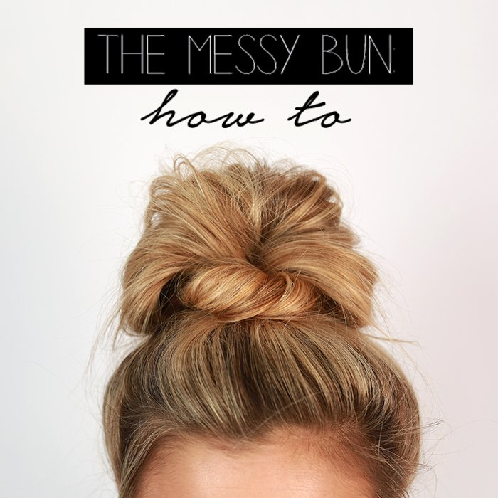 The Messy Bun Tutorial