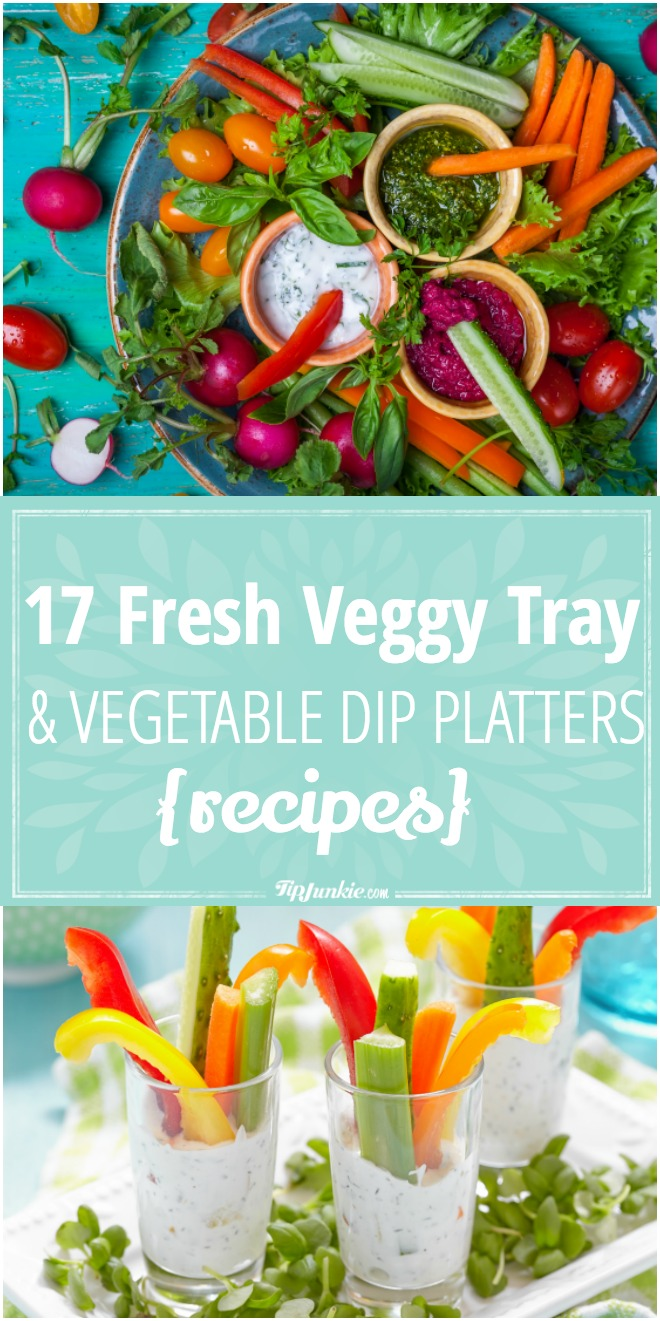 17-fresh-veggy-tray-and-vegetable-dip-platters-recipes