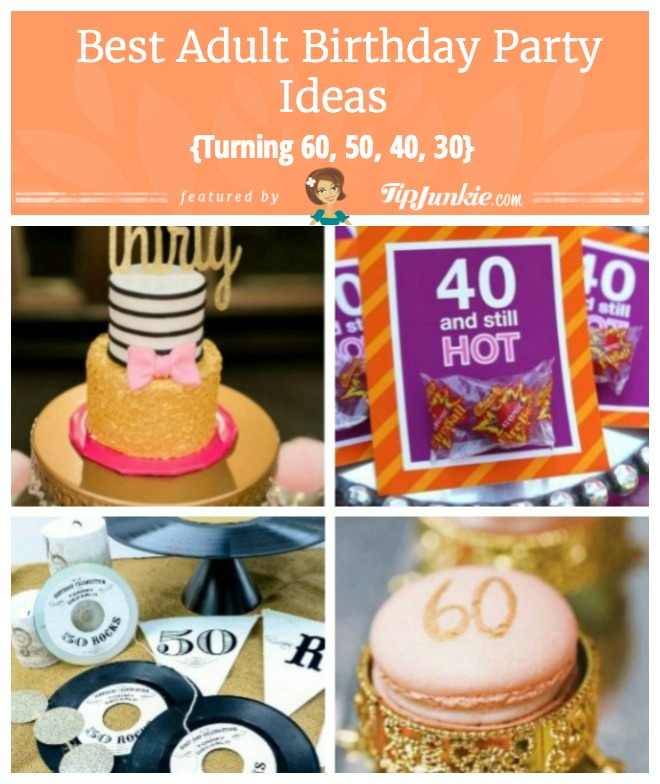 Best Adult Birthday Party Ideas