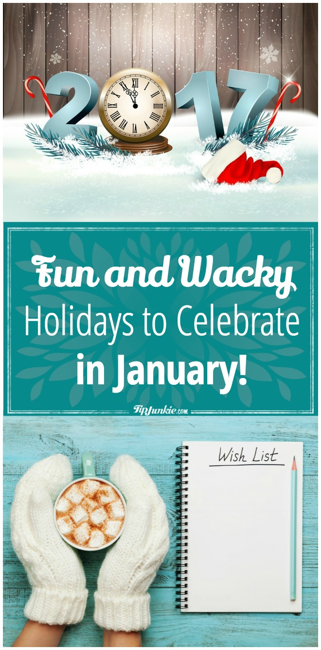 Fun and Wacky Holidays to Celebrate in January