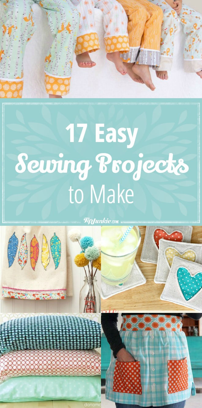 17 Easy Sewing Projects to Make