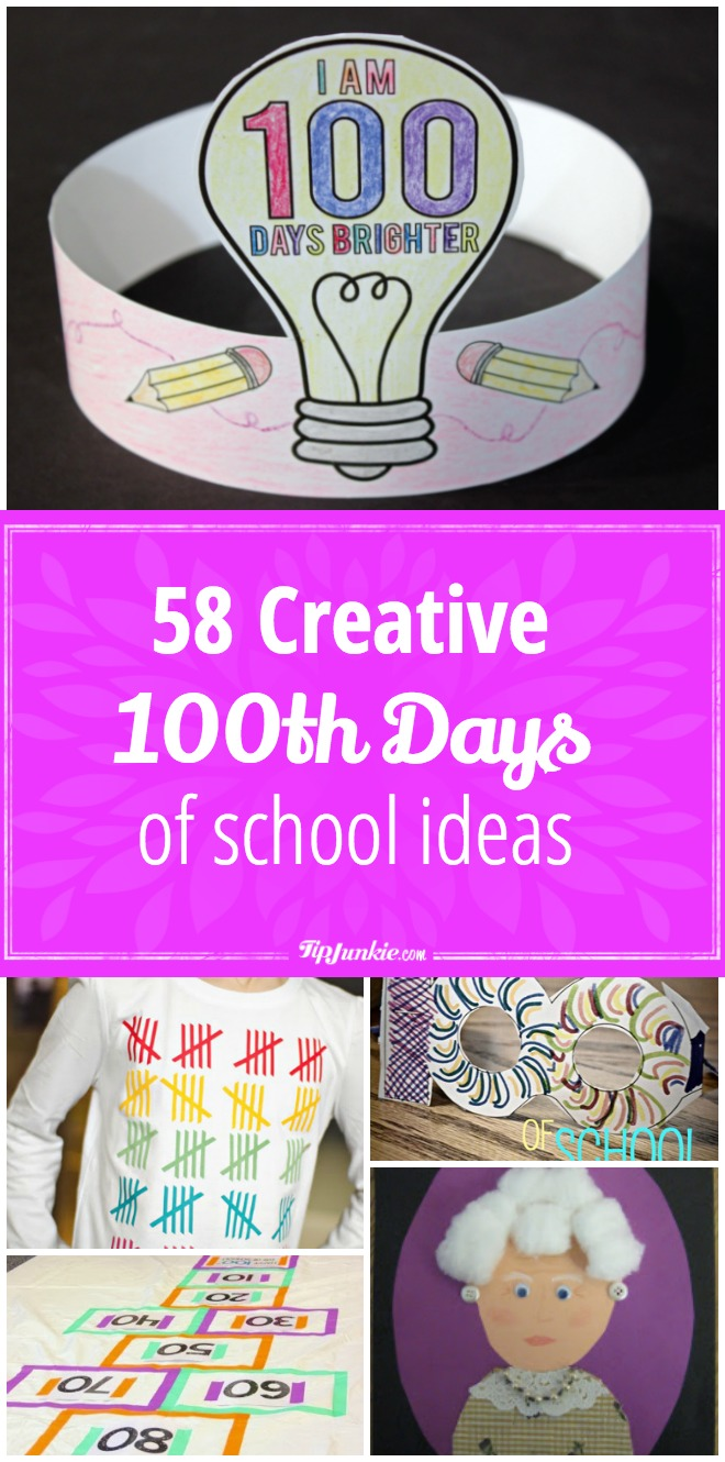 58 Creative 100th Days of School Ideas