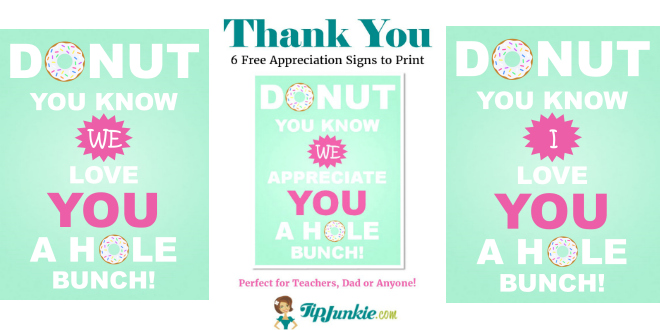 Donut You Know We Appreciate You 3 Printables Tip Junkie
