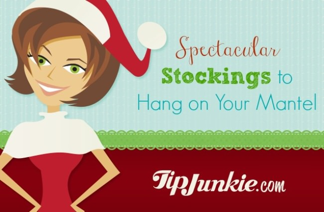 Spectacular Stockings to Hang on Your Mantel