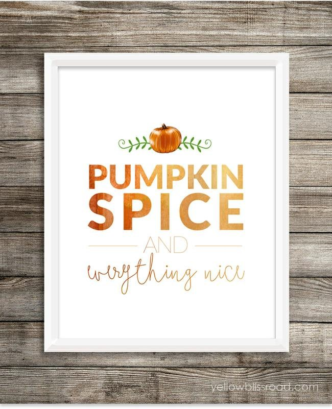 Pumpkin Spice & Everything Nice Printable