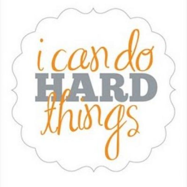 I Can Do Hard Things {Free Printable}