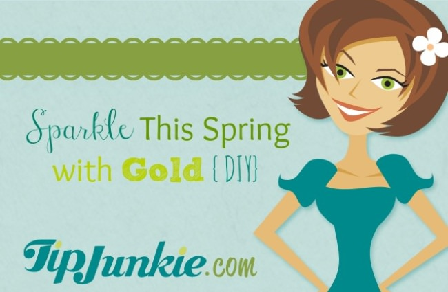 Sparkle This Spring with Gold {DIY}
