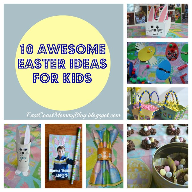 10 Awesome Easter Ideas for Kids