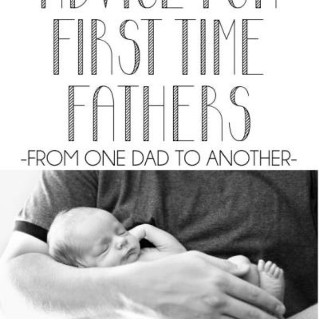Advice For New Fathers, From a New Father {Parenting}