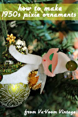 How to Make 1950s Retro Pixie Christmas Ornaments