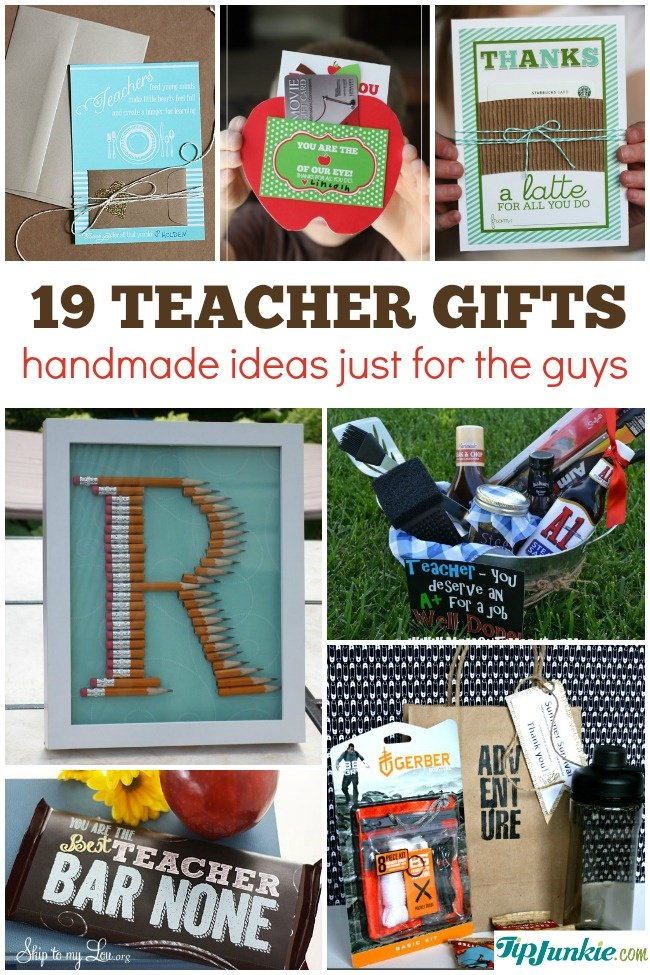 19 best teacher appreciation gifts for men homemade for Easy gifts for men