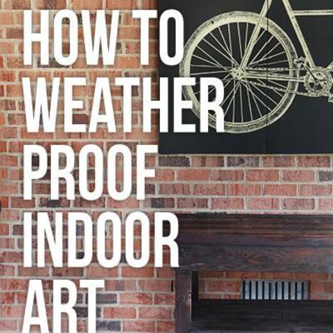 Weather-Proofing Indoor Art {Outdoor Decor}